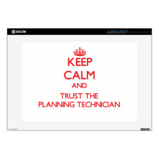 Keep Calm and Trust the Planning Technician Laptop Decals