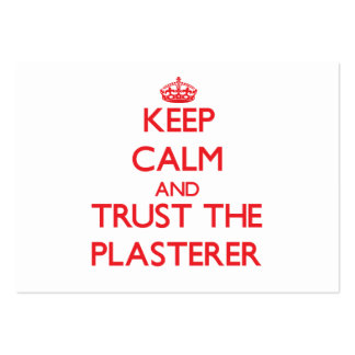 Keep Calm and Trust the Plasterer Business Card Templates