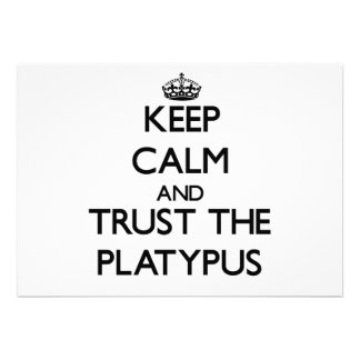 Keep calm and Trust the Platypus Personalized Invites