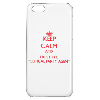 Keep Calm and Trust the Political Party Agent iPhone 5C Covers