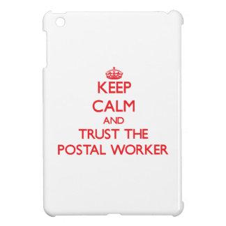 Keep Calm and Trust the Postal Worker iPad Mini Cover