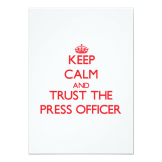Keep Calm and Trust the Press Officer Custom Announcements