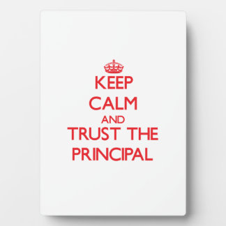 Keep Calm and Trust the Principal Photo Plaques