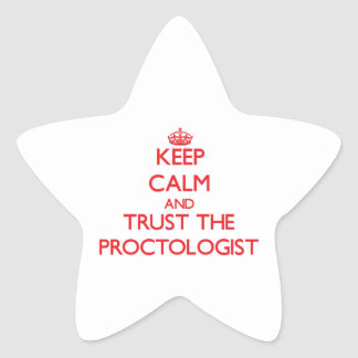 Keep Calm and Trust the Proctologist Stickers
