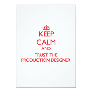 Keep Calm and Trust the Production Designer Personalized Announcement