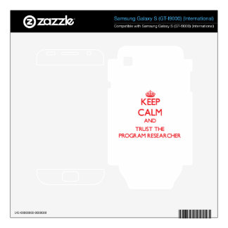 Keep Calm and Trust the Program Researcher Samsung Galaxy S Decal