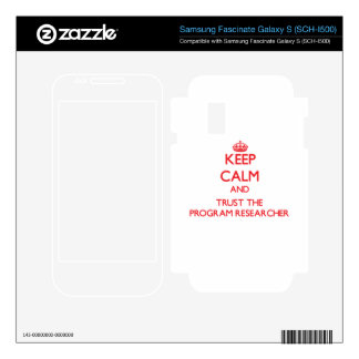 Keep Calm and Trust the Program Researcher Samsung Fascinate Decals