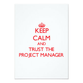 Keep Calm and Trust the Project Manager Card