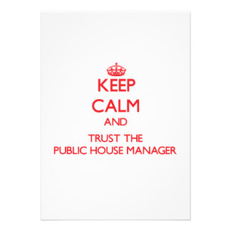 Keep Calm and Trust the Public House Manager Announcement
