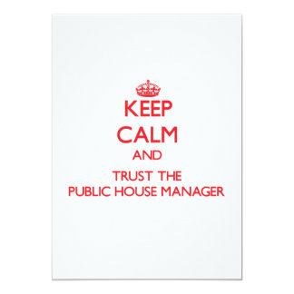 """Keep Calm and Trust the Public House Manager 5"""" X 7"""" Invitation Card"""
