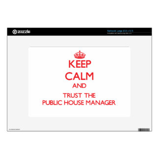 Keep Calm and Trust the Public House Manager Decals For Netbooks