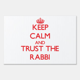 Keep Calm and Trust the Rabbi Sign