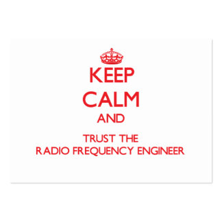 Keep Calm and Trust the Radio Frequency Engineer Large Business Cards (Pack Of 100)