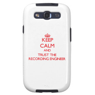 Keep Calm and Trust the Recording Engineer Samsung Galaxy SIII Cases