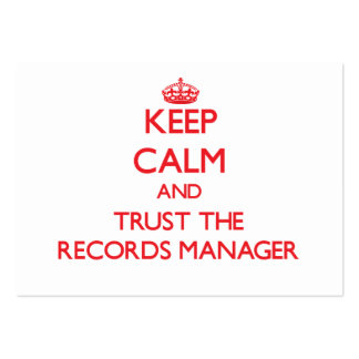Keep Calm and Trust the Records Manager Business Card