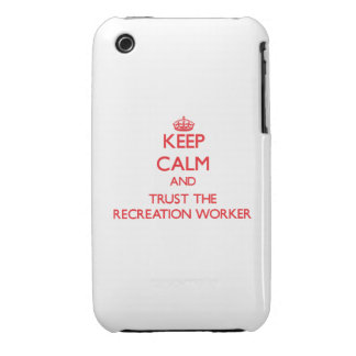 Keep Calm and Trust the Recreation Worker iPhone 3 Cases