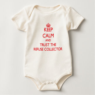 Keep Calm and Trust the Refuse Collector Creeper