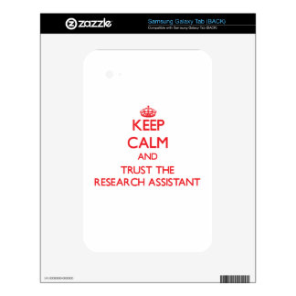 Keep Calm and Trust the Research Assistant Samsung Galaxy Tab Skins