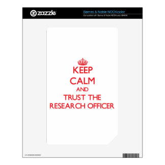 Keep Calm and Trust the Research Officer Skins For NOOK Color
