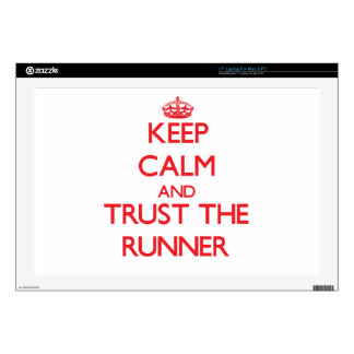 Keep Calm and Trust the Runner Skins For Laptops