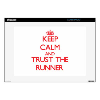Keep Calm and Trust the Runner Laptop Skins