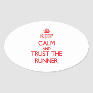 Keep Calm and Trust the Runner Oval Stickers