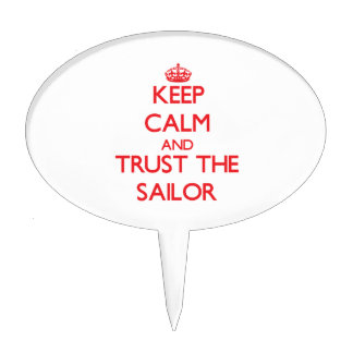 Keep Calm and Trust the Sailor Cake Pick