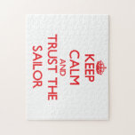 Keep Calm and Trust the Sailor Jigsaw Puzzles