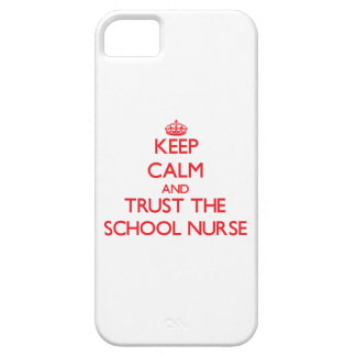 Keep Calm and Trust the School Nurse iPhone 5 Covers