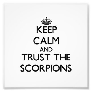 Keep calm and Trust the Scorpions Photo Print