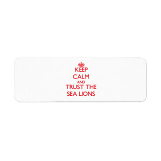 Keep calm and Trust the Sea Lions Labels