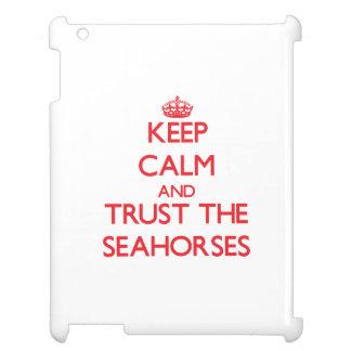 Keep calm and Trust the Seahorses iPad Case