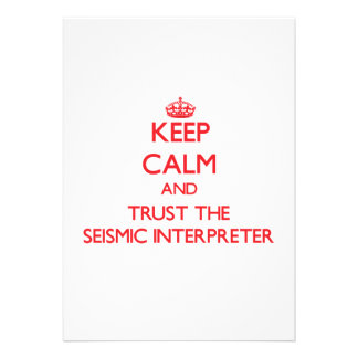 Keep Calm and Trust the Seismic Interpreter Personalized Invitations