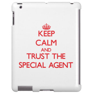 Keep Calm and Trust the Special Agent