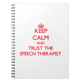 Keep Calm and Trust the Speech Therapist Notebook