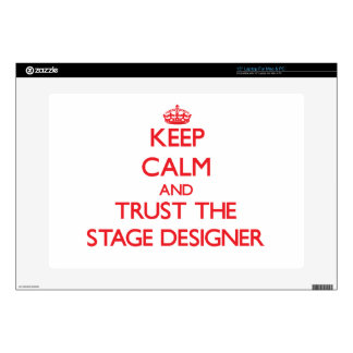 Keep Calm and Trust the Stage Designer Laptop Decal