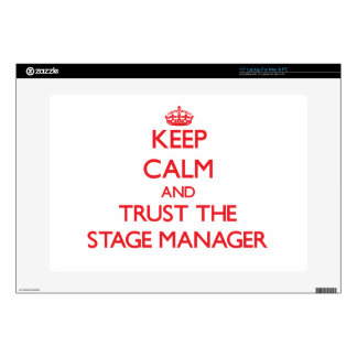 "Keep Calm and Trust the Stage Manager Decals For 15"" Laptops"
