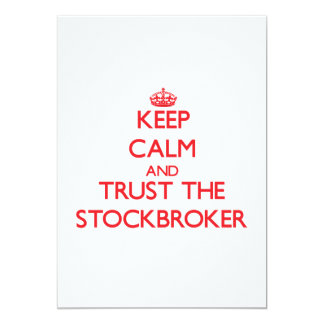 Keep Calm and Trust the Stockbroker 5x7 Paper Invitation Card