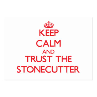 Keep Calm and Trust the Stonecutter Business Cards