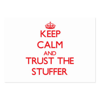 Keep Calm and Trust the Stuffer Large Business Cards (Pack Of 100)