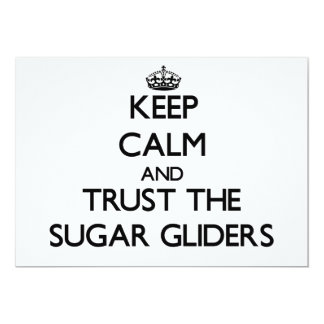 Keep calm and Trust the Sugar Gliders Personalized Announcements