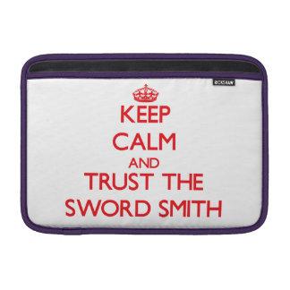 Keep Calm and Trust the Sword Smith MacBook Air Sleeves