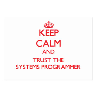 Keep Calm and Trust the Systems Programmer Business Card Template