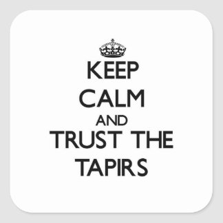 Keep calm and Trust the Tapirs Stickers