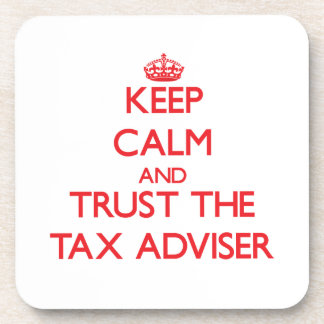 Keep Calm and Trust the Tax Adviser Drink Coaster