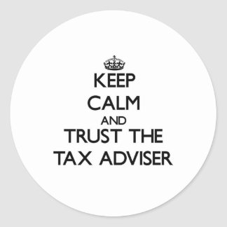Keep Calm and Trust the Tax Adviser Stickers