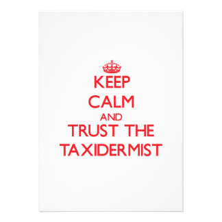Keep Calm and Trust the Taxidermist Personalized Invitations