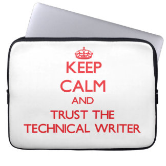 Keep Calm and Trust the Technical Writer Laptop Sleeve