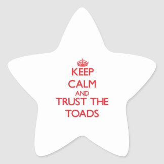 Keep calm and Trust the Toads Star Stickers