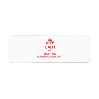 Keep Calm and Trust the Tourism Consultant Labels